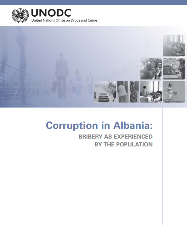Corruption in Albania: Bribery as experienced by the population
